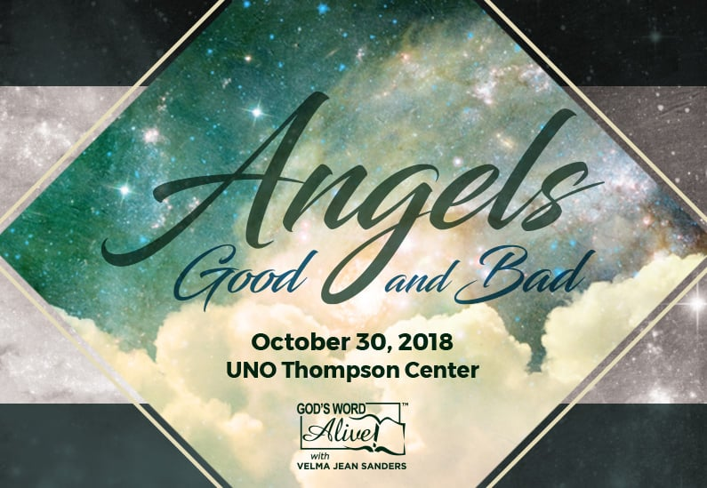 ANGELS – GOOD and BAD – October 30, 2018