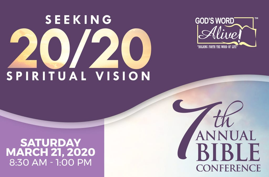 The 7th Annual Bible Conference – March 21, 2020
