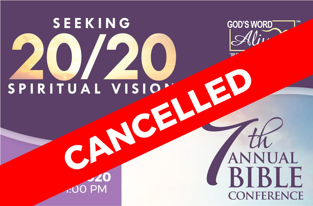 7th annual bible conference cancellation notice